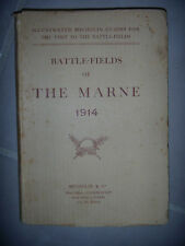 14/18: Champs de bataille: 1914: Battle-fields of The Marne, 1917, BE