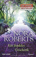 Ein dunkles Geschenk: Roman von Roberts, Nora   Buch   Zustand gut