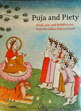 PUJA AND PIETY - HINDU, JAIN, & BUDDHIST ART.. INDIAN SUBCONTINENTAL - SEALED PB