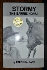 SIGNED! Stormy the Barrel Horse by Ralph Galeano  VG+ SC free USPS ship