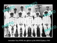 OLD POSTCARD SIZE PHOTO OF AUSTRALIAN NAVY THE HMAS SYDNEY OFFICIERS WWII 1941