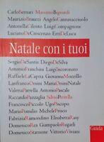 CARLO BERNARI A CURA DI NATALE CON I TUOI ALFREDO GUIDA 2004