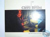 JULIEN CLERC QU'EST CE QUE TU CROIS CD PROMO C. BRUNI