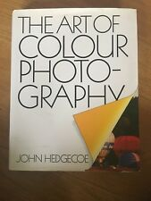 The Art of Color Photography by John Hedgecoe (Book, 1978)