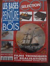 REVUE LES BASES DE LA PEINTURE DECORATIVE SUR BOIS N°91H année 1996