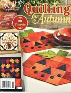 Quilting for Autumn  Quilter's World Magazine  Nov.2015 Issue 28 Projects