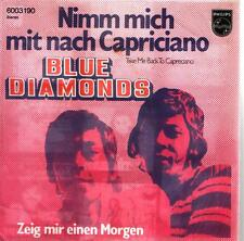 """7"""" Cover Blue Diamonds Nimm mich mit nach Capriciano (Only Cover)"""