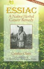 Essiac: A Native Herbal Cancer Remedy, Cynthia Olsen, Good Book