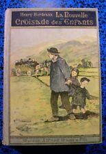 1933HENRY BORDEAUX NOUVELLE CROISADE ENFANTS CARTONNAGE LIVRE ILLUSTRE ENFANTINA