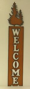 Metal Pine Trees Welcome Sign - Made in USA!!!!