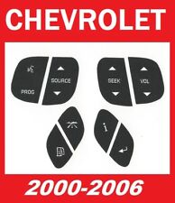 2004-2006 Chevrolet Steering Wheel Control Button Decals Stickers Repair