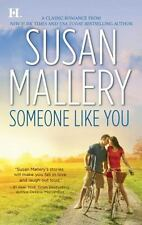 Someone Like You by Susan Mallery (2010, Paperback)