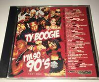 DJ Ty Boogie I'm So 90's Part 1 Hip Hop R&B RnB Throwback Classic Mixtape Mix CD