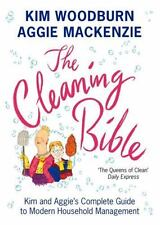 The Cleaning Bible : Kim and Aggie's Complete Guide to Modern Household Managem…