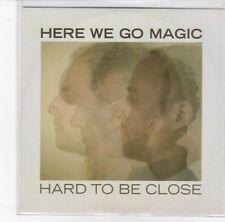 (DL969) Here We Go Magic, Hard To Be Close - 2012 DJ CD