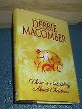 There's Something about Christmas by Debbie Macomber HCDJ BCE 0778322254