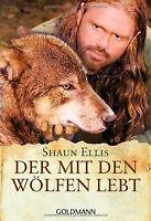 Der mit den Wölfen lebt von Ellis, Shaun   Buch   Zustand gut