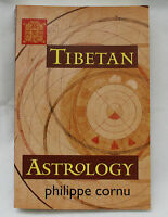 Tibetan Astrology by Philippe Cornu - pub. by Shambhala Boston & London -