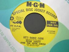 PETER JARETT & 5TH CIRCLE-Let's dance close / Run  NORTHERN SOUL 45 MGM 13768