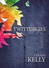 Twitturgies, Acceptable, Gerard Kelly, Book