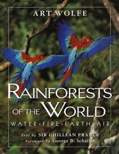 Rainforests of the World: Water, Fire, Earth and Air by Prance, Ghillean