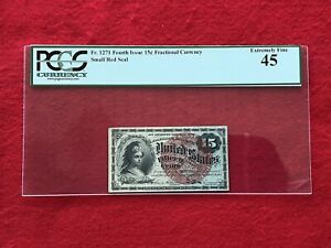 FR-1271 Fourth Issue Fractional Currency 15c Fifteen Cents *PCGS 45 Extra Fine*