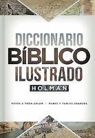 DICCIONARIO BIBLICO ILUSTRADO HOLMAN (SPANISH EDITION)