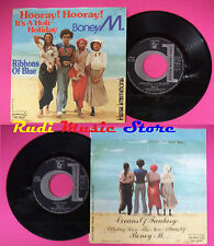 LP 45 7'' BONEY M. Hooray it's a holi-holiday Ribbons of blue 1979 no cd mc dvd