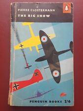 The Big Show - Pierre Clostremann - 1958 Paperback Book