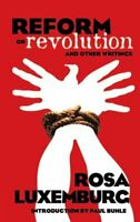 Reform or Revolution and Other Writings by Rosa Luxemburg 9780486447766