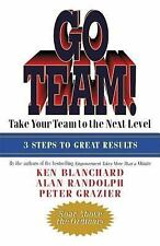 NEW - Go Team!: Take Your Team to the Next Level