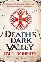 Death's Dark Valley (Hugh Corbett 20) by Paul Doherty 9781472259165 | Brand New