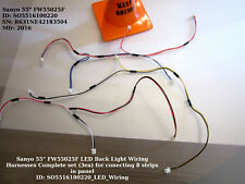 """Sanyo 55"""" FW55025F LED Back Light Wiring Harnesses Complete set (3ea) for conect"""