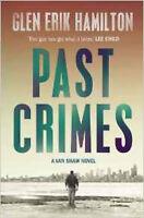 Past Crimes (A Van Shaw mystery), New, Hamilton, Glen Erik Book