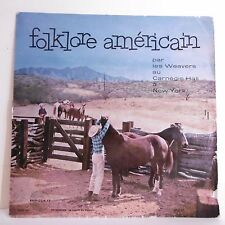 "33T FOLKLORE AMERICAIN Vinyle LP 12"" WEAVERS CARNEGIE HALL NEW-YORK -AMADEO 101"