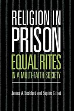 Religion in Prison: 'Equal Rites' in a Multi-Faith Society-ExLibrary