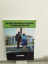 """The Role of the Church in  the Education of African American Youth"""