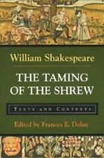 The Taming of the Shrew: Texts and Contexts (The Bedford Shakespeare Series), Sh