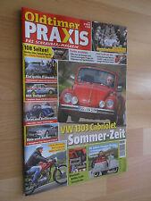 Oldtimer Praxis Heft 6/2016; Skoda 130 LR; Moto Parilla 175; Maserati 3200 GT