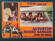 FOTOBUSTA ORIGINALE AUTOSTOP ROSSO SANGUE CORINNE  CLERY FRANCO NERO OTTIMA 1977