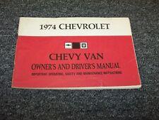 1974 Chevy 10 20 30 Van Original Owner Owner's Operator User Guide Manual V8