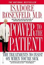 Power to the Patient: The Treatments to Insist on When You're Sick