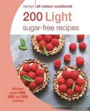 200 Light Sugar-free Recipes: Hamlyn All Colour Cookbook, Skipper, Joy, New Book