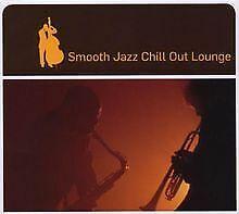 Smooth Jazz Chill Out Lounge von Various | CD | Zustand sehr gut