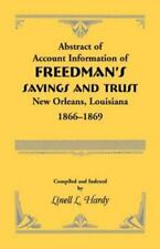 Abstract of Account Information of Freedman's Savings and Trust : New...