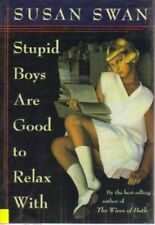 Stupid Boys Are Good to Relax With