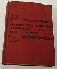 Georges, Anderson, Morton ~ MATHEMATICS THROUGH EXPERIENCE with answers