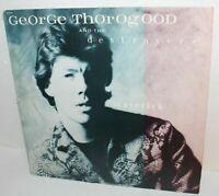 George Thorogood And The Destroyers Maverick Vinyl LP Record Album ST-17145