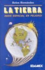 LA Tierra: Nave Espacial En Peligro (Spanish Edition)-ExLibrary