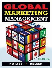 Global Marketing Management by Kotabe, Masaaki (Mike); Helsen, Kristiaan